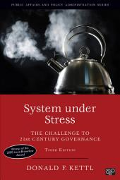 System under Stress: The Challenge to 21st Century Governance, Edition 3