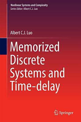 Memorized Discrete Systems and Time delay PDF