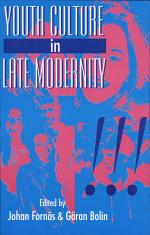 Youth Culture in Late Modernity