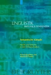 Semantische Kämpfe: Macht und Sprache in den Wissenschaften