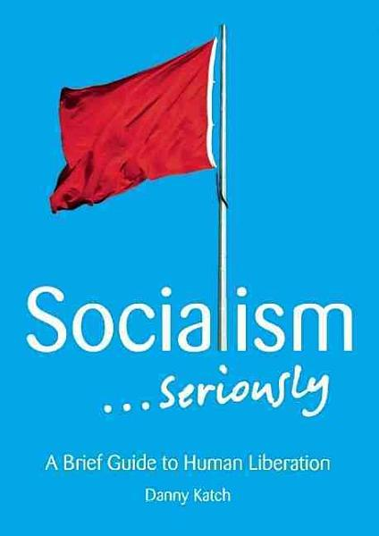 Download Socialism       Seriously Book