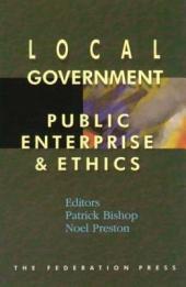 Local Government, Public Enterprise and Ethics