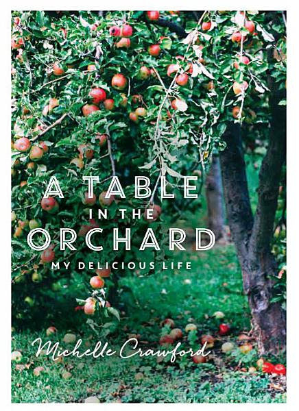 Download Table in the Orchard  A Book