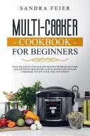 Multi-Cooker Cookbook for Beginners