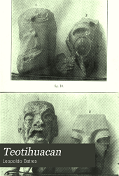 Teotihuacan: memoria que presenta Leopoldo Batres ... Año de 1906