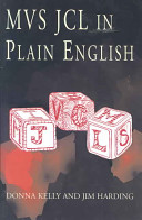MVS JCL in Plain English