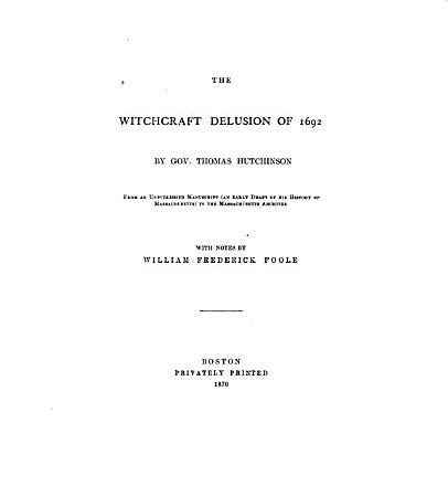 The Witchcraft Delusion of 1692 PDF