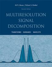 Multiresolution Signal Decomposition: Transforms, Subbands, and Wavelets, Edition 2