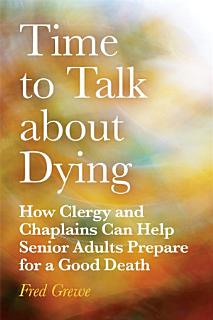 Time to Talk about Dying Book