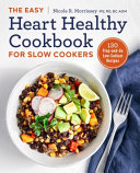 The Easy Heart Healthy Cookbook for Slow Cookers