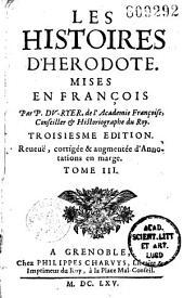 Les Histoires d'Herodote, mises en français par P. Du Ryer,...
