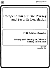 Compendium of State Privacy and Security Legislation  1984 Edition PDF
