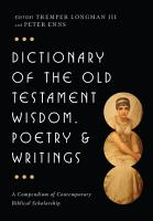 Dictionary of the Old Testament  Wisdom  Poetry   Writings PDF