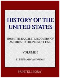 History Of The United States Volume 6 Book PDF