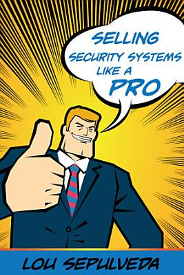 Selling Security Systems Like a Pro PDF
