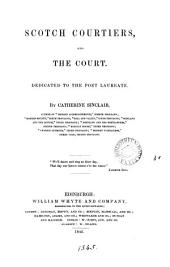 Scotch Courtiers and the Court