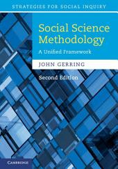 Social Science Methodology: A Unified Framework, Edition 2