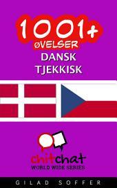 1001+ Øvelser dansk - tjekkisk