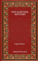 The Daffodil Mystery - Original Edition