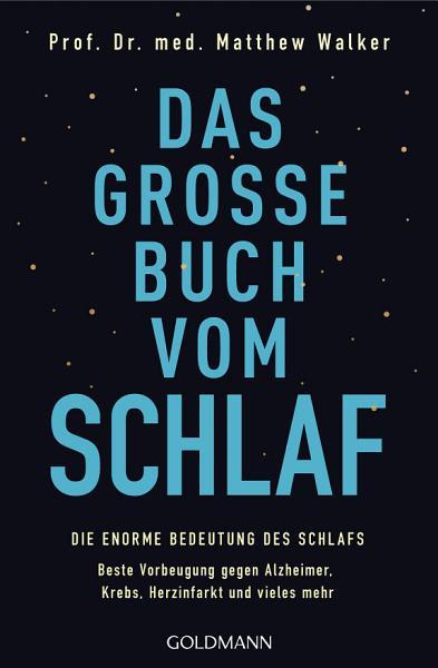 Das gro  e Buch vom Schlaf PDF