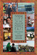 Everyday Life in the Muslim Middle East  Third Edition