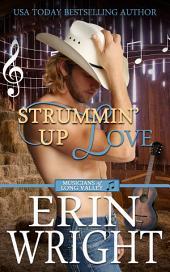 Strummin' Up Love: A Western Romance Novel (Cowboy Country Music Love Story Romance)