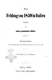 Der feldzug von 1859 in Italien: Die entscheidende Krisis des Feldzugs in den Tagen vom 1. bis zum 8. juni, Band 2