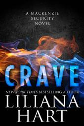 Crave (MacKenzie Security Book 6)
