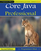 Core Java Professional :: Advanced Features (Core Series) Updated To Java 8.