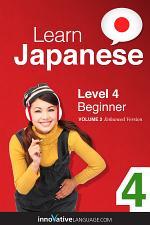 Learn Japanese - Level 4: Beginner