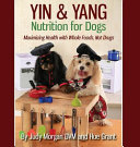 Yin   Yang Nutrition for Dogs