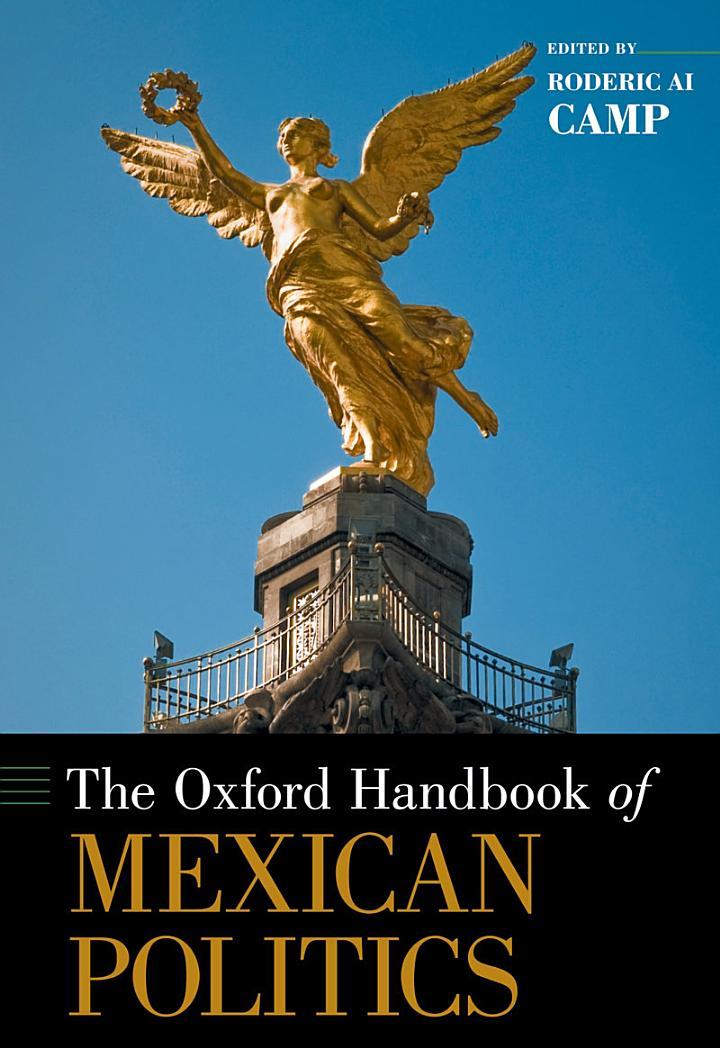 The Oxford Handbook of Mexican Politics
