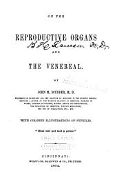 On the Reproductive Organs, and the Venereal