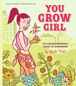 You Grow Girl Book