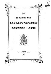 Per le faustissime nozze Savardo-Pigatti Savardo-Anti [Novella [Antonio Bevilacqua]