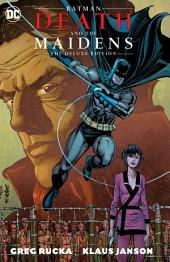 Batman: Death & the Maidens Deluxe Edition: Issues 1-9
