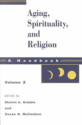 Aging  Spirituality  and Religion PDF