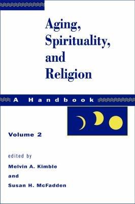 Aging  Spirituality  and Religion PDF