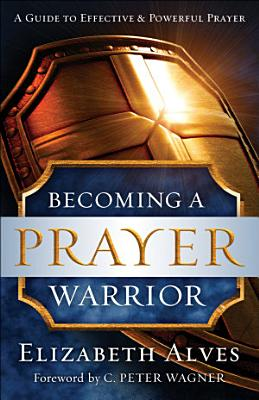 Becoming a Prayer Warrior
