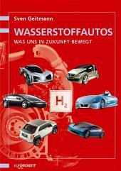 Wasserstoff-Autos: Was uns in Zukunft bewegt