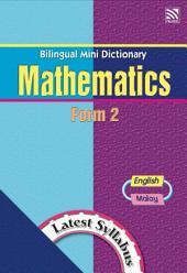 Bilingual Mini Dictionary Mathematics Form 2