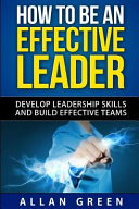 How to Be an Effective Leader PDF