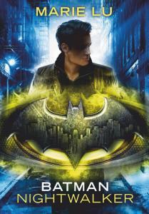 Batman     Nightwalker PDF