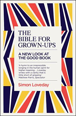 The Bible for Grown Ups
