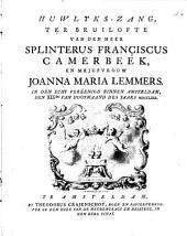 Huwlyks-zang, ter bruilofte van den heer Splinterus Françiscus Camerbeek, en mejufvrouw Joanna Maria Lemmers