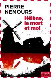 Hélène, la mort et moi
