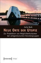 Neue Orte der Utopie PDF
