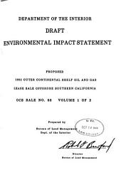Proposed 1982 outer continental shelf oil and gas lease sale offshore southern California: OCS sale, Volume 1