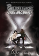 The Mist Keeper s Apprentice Book