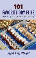 101 Favorite Dry Flies